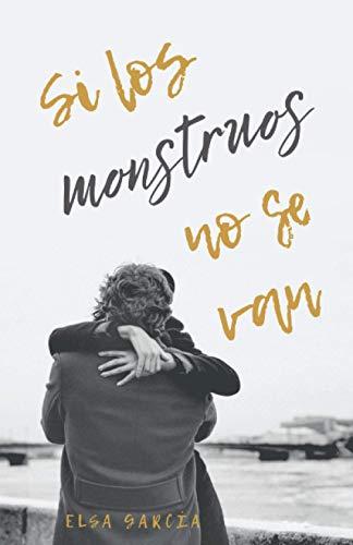 Si los monstruos no se van