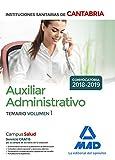 Auxiliar Administrativo de las Instituciones Sanitarias de la Comunidad Autónoma de Cantabria. Temario Volumen 1