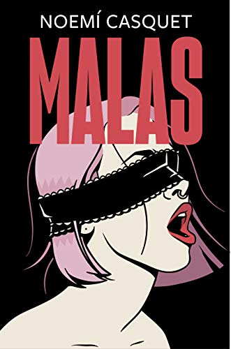 Malas (Spanish Edition)