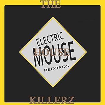The House Killerz