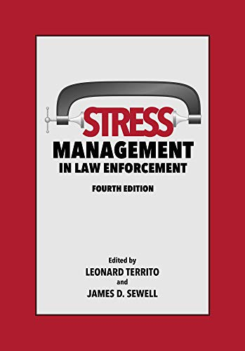 Stress Management in Law Enforcement, Fourth Edition