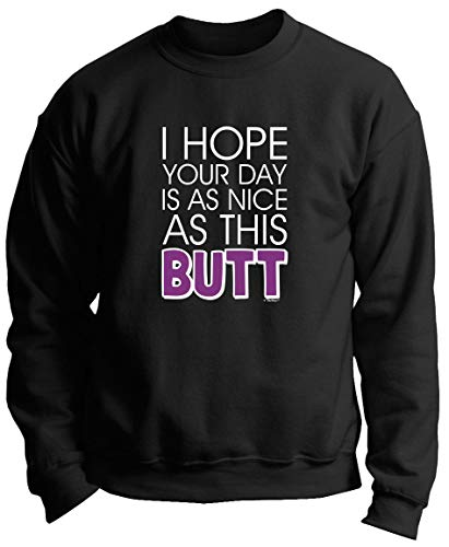 Millennial Vintage Company Mens and Ladies Hooded SweatshirtsI Hope Your Day is as Nice as This Butt Gym Workout Crewneck Sweatshirt Black-XL