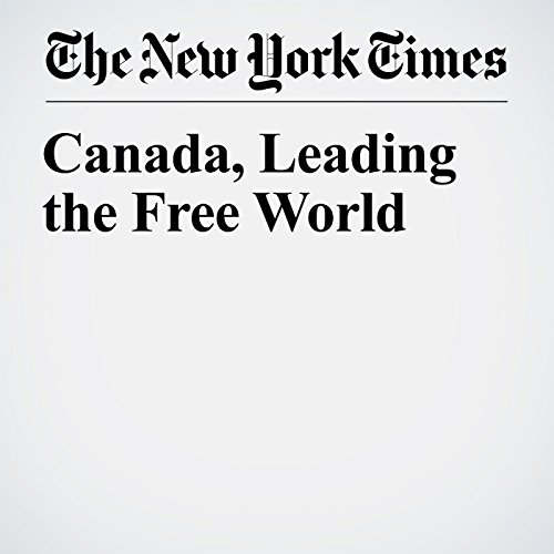 Canada, Leading the Free World audiobook cover art