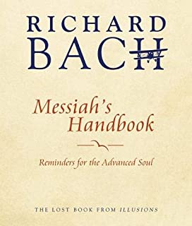 Messiah's Handbook: Reminders for the Advanced Soul