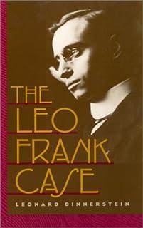 The Leo Frank Case