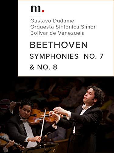 Beethoven, Symphonies No. 7 & No. 8 - Gustavo Dudamel, Orquesta Sinfónica Simón Bolívar de Venezuela - Palau de la Musica, Barcelone