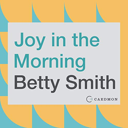 Joy in the Morning audiobook cover art