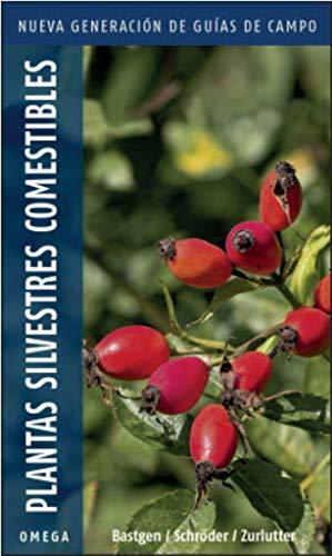 Plantas silvestres comestibles.Nueva generación: Nueva generación de guías de campo: 20 (GUIAS DEL NATURALISTA)