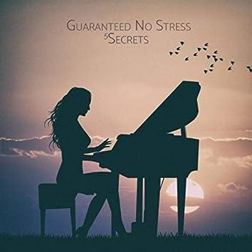 Guaranteed No Stress