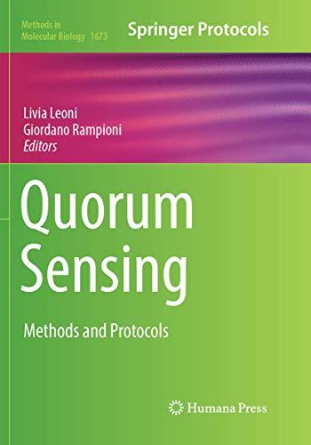 Quorum Sensing: Methods and Protocols (Methods in Molecular Biology, Band 1673)