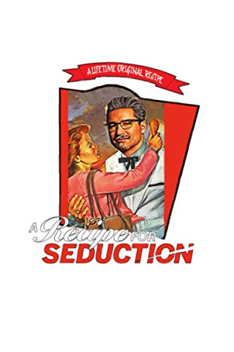 Kfc Recipe For Seduction Bucket Notebook: 6x9 120 Pages, Journal, Matte Finish Cover, Planner, Diary, Lined College Ruled Paper