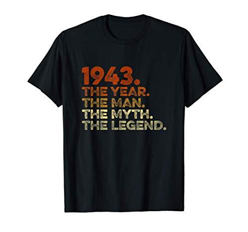 Uomo Compleanno Regalo Vintage T-Shirt 1943. Year Man Myth Legend Maglietta