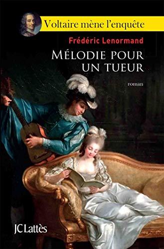 Mélodie pour un tueur (Romans historiques) (French Edition)