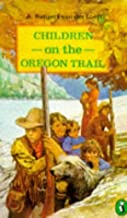 Children on the Oregon Trail (R200) (Puffin Books)