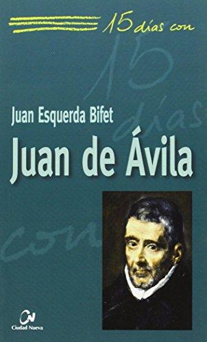 Juan de Ávila: 22 (15 días con)
