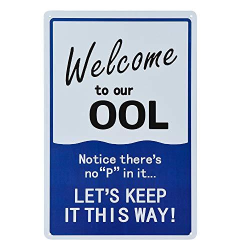 dojune - Hinweisschild: Humor Pool Rules Schild, Welcome to Our Ool Metallschild
