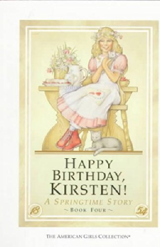 Happy Birthday, Kirsten: A Springtime Story