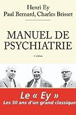 Manuel de psychiatrie de Henri Ey