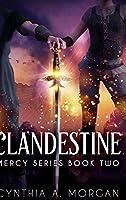 Clandestine (Mercy Series Book 2)