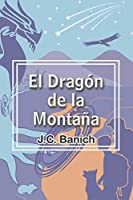 El Dragón de la Montaña