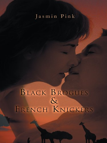 Black Brogues & French Knickers (English Edition)