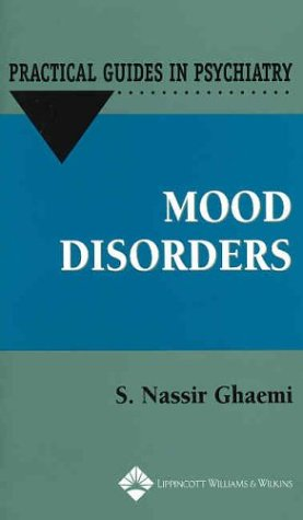 Download Mood Disorders (Practical Guides in Psychiatry) 0781727839