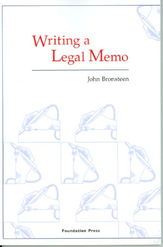 Compare Textbook Prices for Writing a Legal Memo Coursebook 1 Edition ISBN 9781599410029 by John Bronsteen