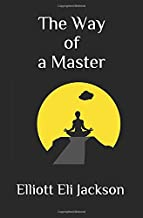 The Way of a Master