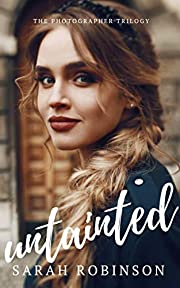 Untainted (The Photographer Trilogy Book 3)