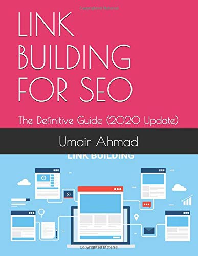 LINK BUILDING FOR SEO: The Definitive Guide (2020 Update) (SEO FOR ALL, Band 1)