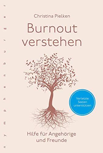 Burnout verstehen: Hilfe für Angehörige und Freunde