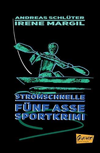 Stromschnelle: Ein Sport-Krimi (Fünf Asse: Sportkrimis)