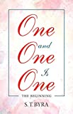 One and One Is One: The Beginning (English Edition)