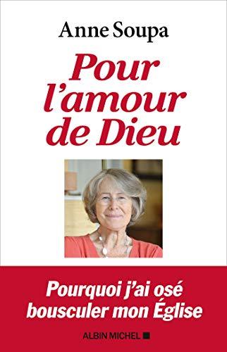 Pour l\'amour de Dieu (French Edition)