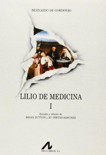 Lilio de medicina (2 vols.) (Fuentes de la medicina española)