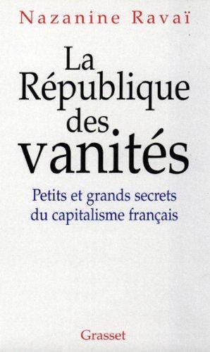 La république des vanités (Documents Français)
