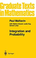 Integration and Probability (Graduate Texts in Mathematics (157))