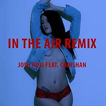 In the Air (feat. Chrishan)