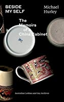 Beside My Self: The Memoirs of a China Cabinet