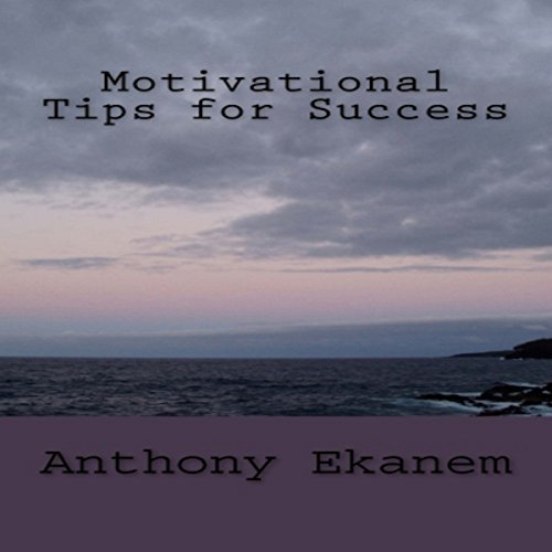 Motivational Tips for Success audiobook cover art