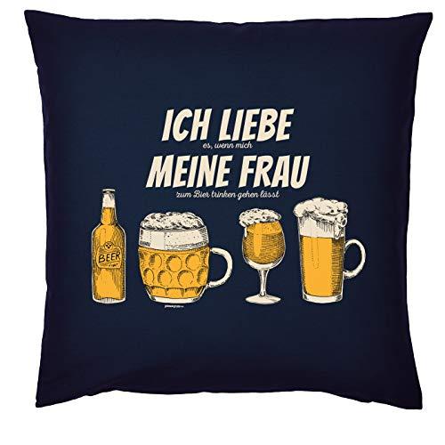 Mega-Shirt Bier Motiv Kissen mit Füllung Ich Liebe es, wenn Mich Meine Frau zum Bier Trinken Gehen lässt Bier Biermotive Polster für Biertrinker