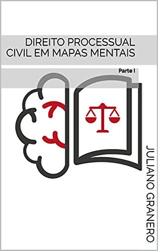 Direito Processual Civil em mapas mentais: Parte I