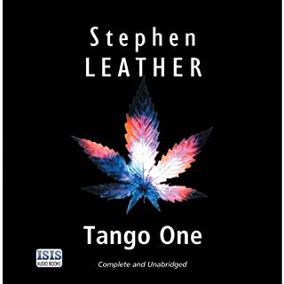 Tango One                   By:                                                                                                                                 Stephen Leather                               Narrated by:                                                                                                                                 Stephen Greif                      Length: 13 hrs and 30 mins     183 ratings     Overall 4.7