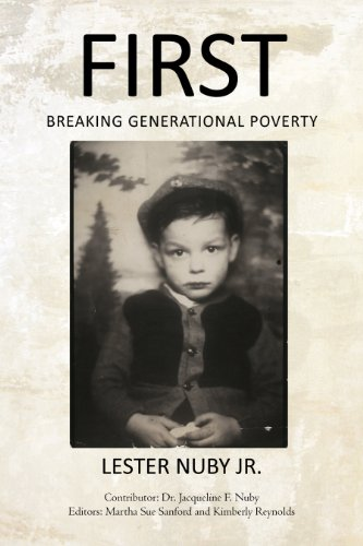 First: Breaking Generational Poverty (English Edition)