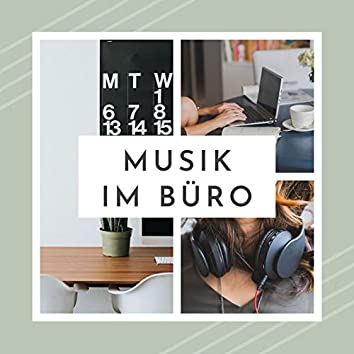Musik im Büro: 2021 Lieder zum besser Studium und Arbeit, Homeoffice Klanglandschaft