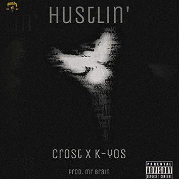 Hustlin' (feat. K-Yos)