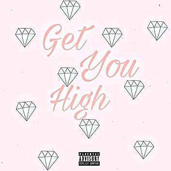 Get You High