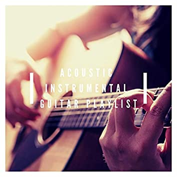 Acoustic Instrumental Guitar Playlist