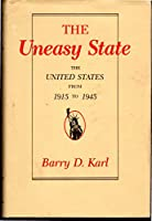 The Uneasy State: United States from 1915-45