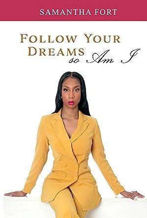 Follow Your Dreams so Am I